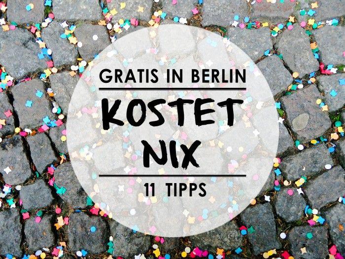 Gratis in Berlin kostenlos