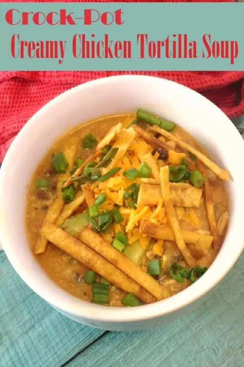 chicken soup crock pot crock pot chicken tortilla soup recipe 31696