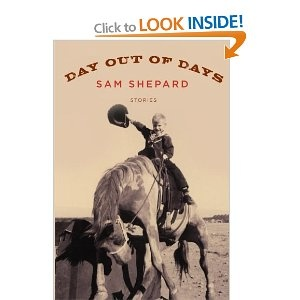 Sam Shepard:  raccolta di di storie brevi, stupenda.