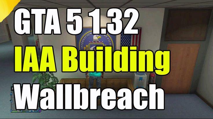 GTA 5 Online Glitches Wallbreach IAA Building PS4 Xbox One PS3 Xbox 360 ...