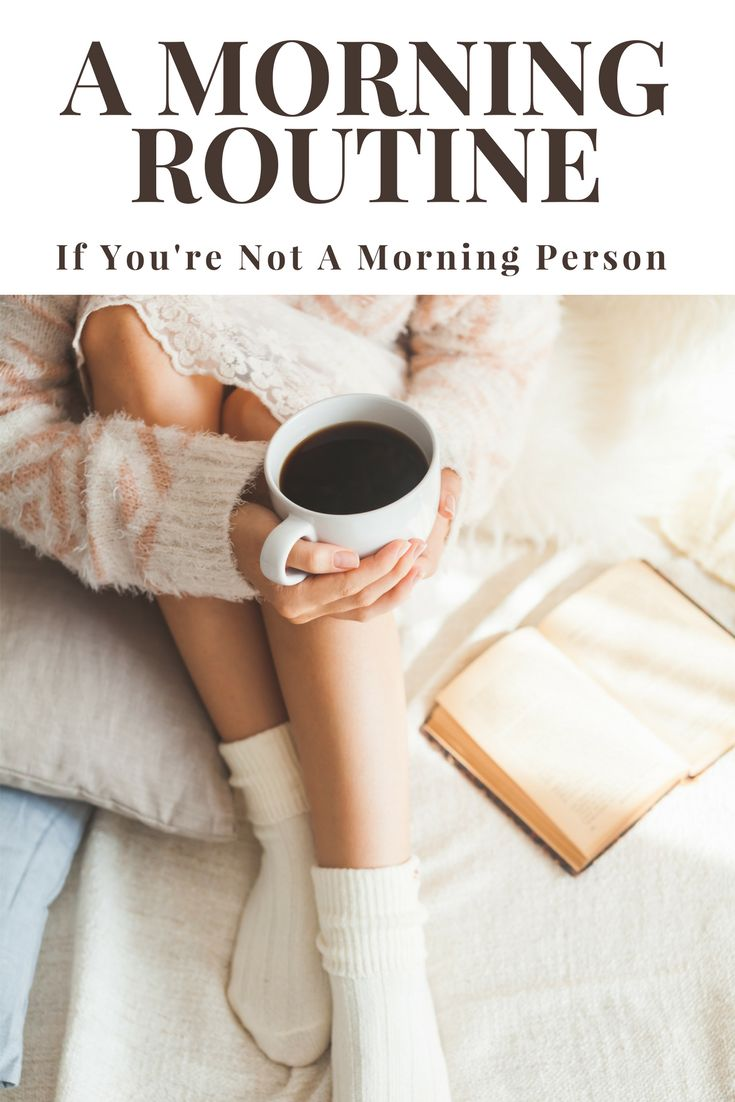 Not a morning person? Morning routines don't have to be long and complicated. Click through to see a morning routine checklist that is centered around health and mindfulness! Morning routine | Morning routine checklist | Healthy Morning Routine |
