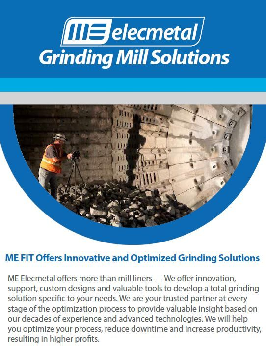 ME Elecmetal offers more than mill liners — We offer