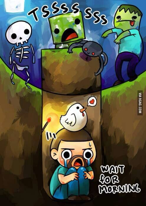 omg yes so true until the enderman grabs the grass block and the creeper decides to come down for a visit 0_0