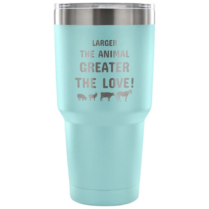 Large Animal Vet- Larger the animal- Greater the love! 30oz Vacuum Tumbler