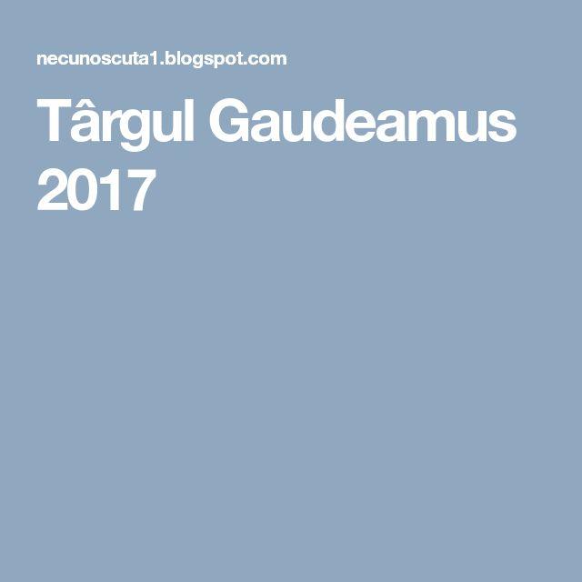 Târgul Gaudeamus 2017