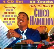 Only the Best of Chico Hamilton [CD]