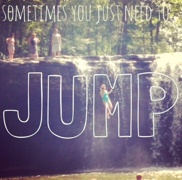 Jump! waterfall quotes