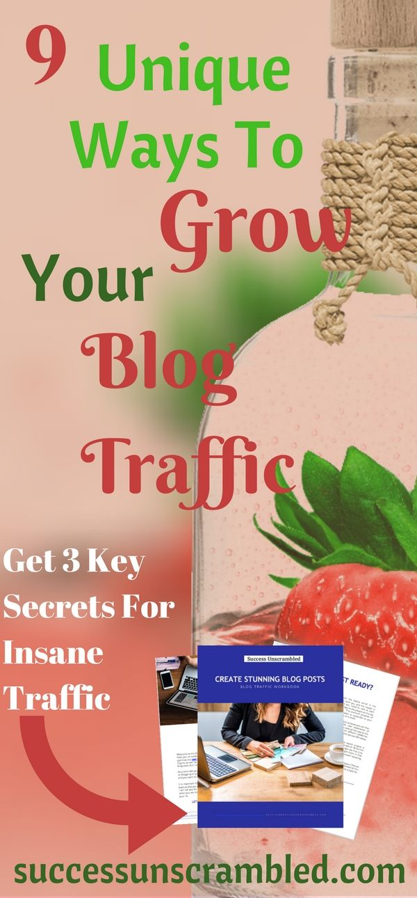 Get your hands on these 9 unique ways to grow your blog traffic and still have fun doing it.  Why wait months and years to get traffic to your blog when you can start growing your blog traffic today? Pick up yours today. #bloggingtips #blogger #promotion #blogging #marketing