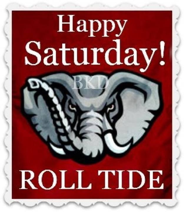 Alabama football good morning roll tide