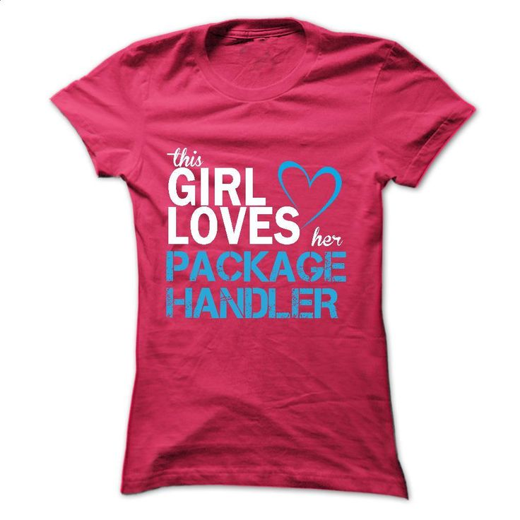 This girl love her PACKAGE HANDLER T Shirts, Hoodies, Sweatshirts - #polo shirt #funny tshirts. CHECK PRICE => https://www.sunfrog.com/LifeStyle/This-girl-love-her-PACKAGE-HANDLER.html?60505