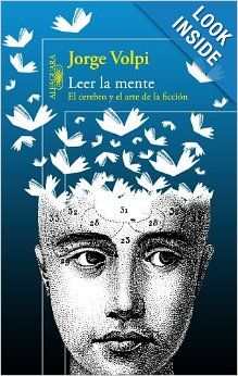 Leer la mente (Spanish Edition): Jorge Volpi: 9786071109651: Amazon.com: Books