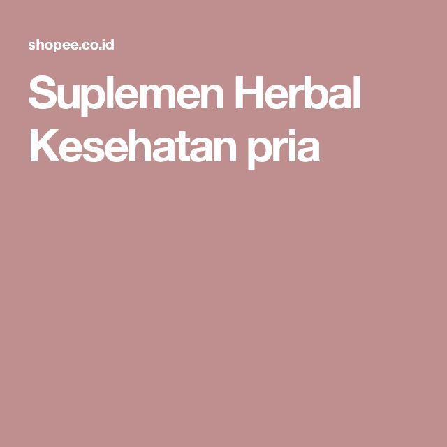 Suplemen Herbal Kesehatan pria