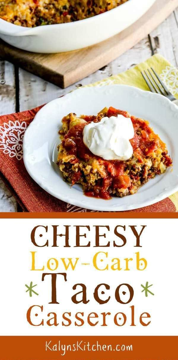 Cheesy Low-Carb Taco Casserole – #Casserole #Chees…