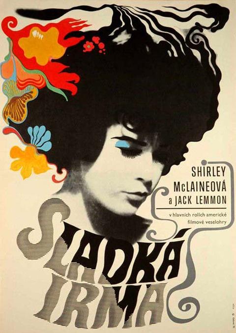 Irma la Douce, Billy Wilder, 1963: Movie Posters, La Douc, 1970 Posters, Czech Film, Billy Wilderness, Czech Posters, Irma La, Graphics Design, Film Posters