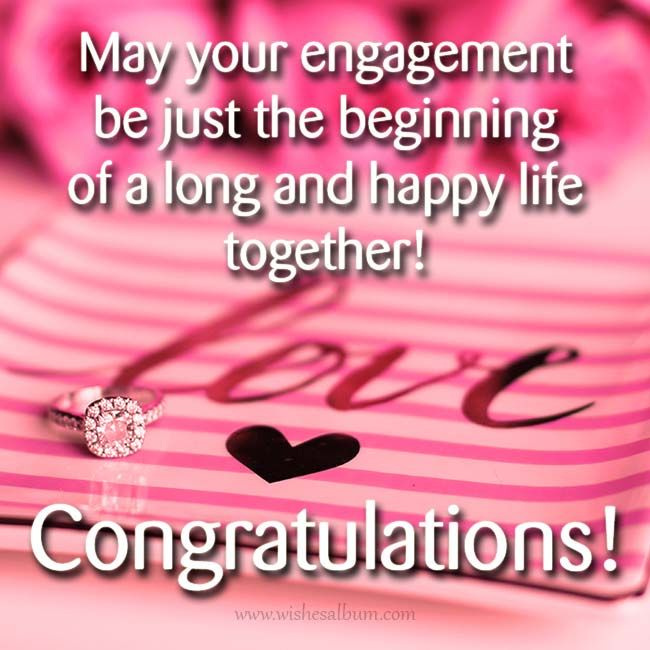 Engagement Wishes And Congratulation Messages Wishesalbum Com Happy Engagement Quotes Engagement Quotes Engagement Wishes