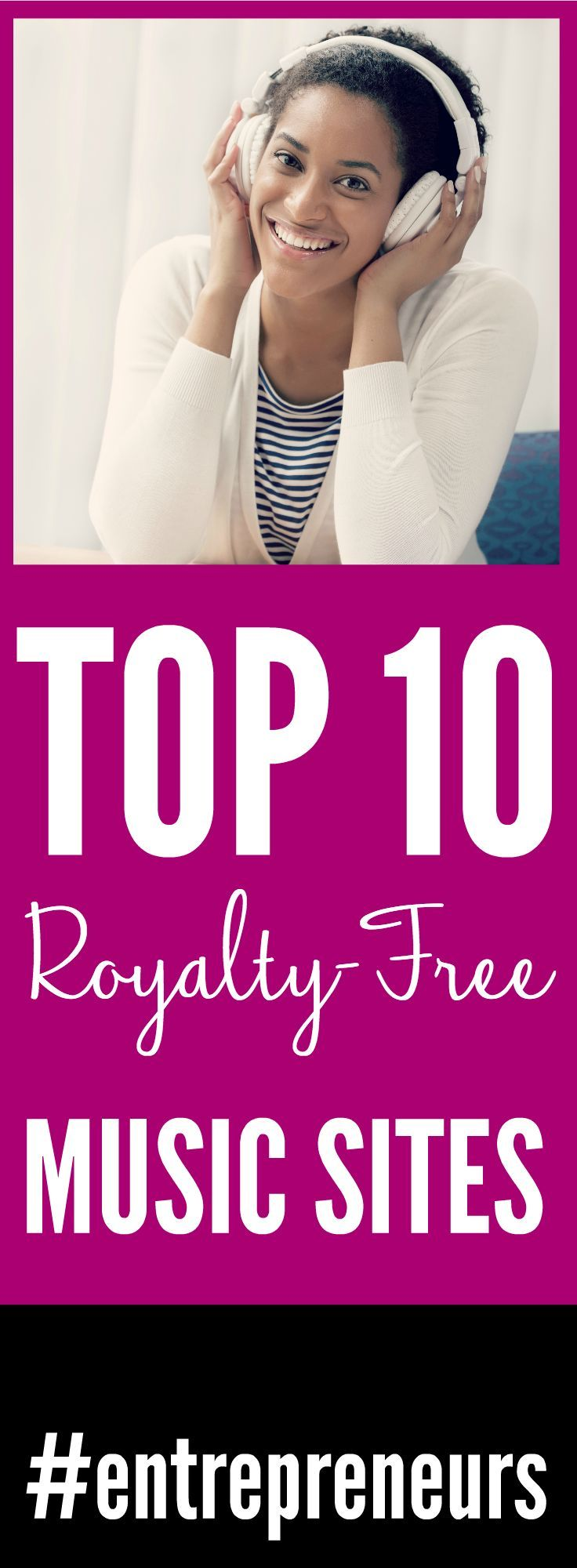 10 of the best Royalty Free Music Sites for entrepreneurs trying to find great music for their videos, audiobook, or podcast!
