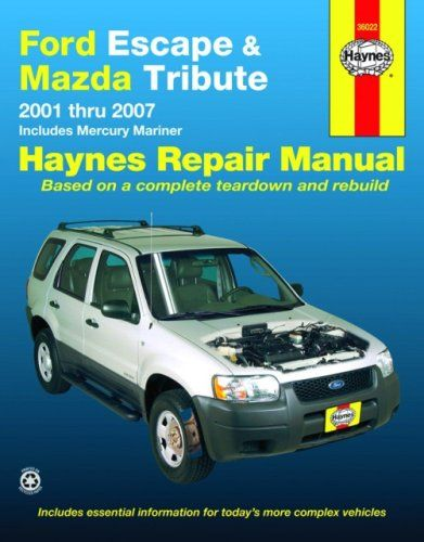 Ford Escape and Mazda Tribute: 2001 - 2007 (Automotive Repair Manual) - http://www.carhits.com/ford-escape-and-mazda-tribute-2001-2007-automotive-repair-manual/ - CarHits
