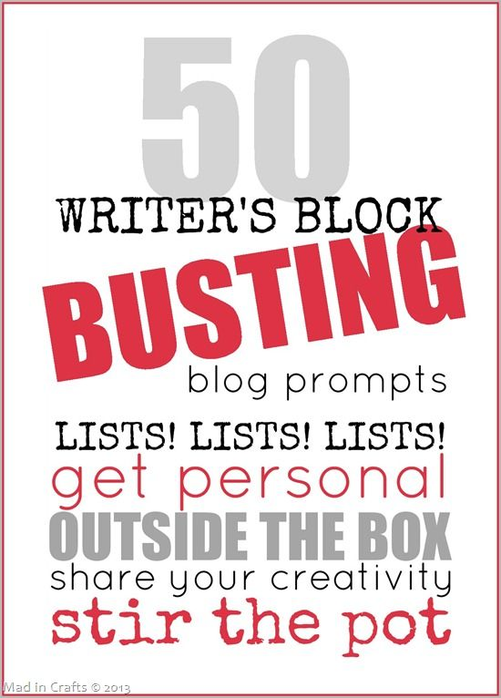 50 Writer's Block Busting Blog Prompts (FREE PDF) - Mad in Crafts