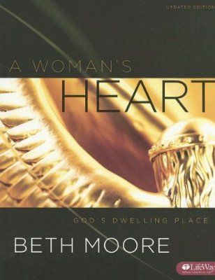 A Woman's Heart, Bible Study by Beth Moore