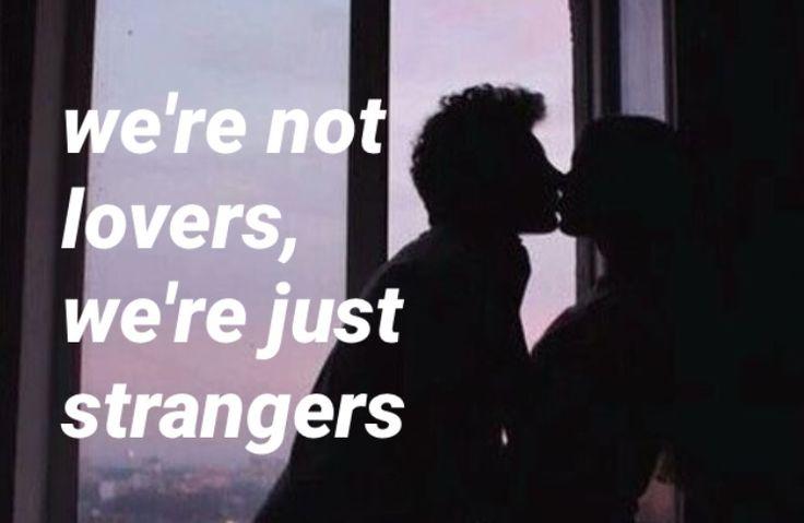 strangers // halsey Pinterest: @neighbourh00d