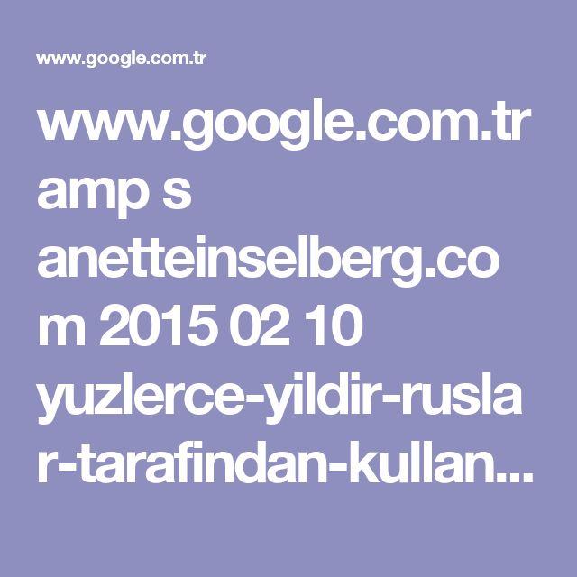 www.google.com.tr amp s anetteinselberg.com 2015 02 10 yuzlerce-yildir-ruslar-tarafindan-kullanilan-eklem-agrilarini-dogal-tedavi-iksiri amp