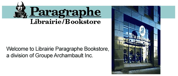 Librairie Paragraphe Bookstore, Montreal, Quebec: http://www.paragraphbooks.com/