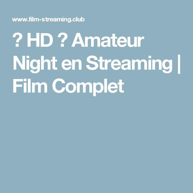 ≡ HD ≡ Amateur Night en Streaming   Film Complet