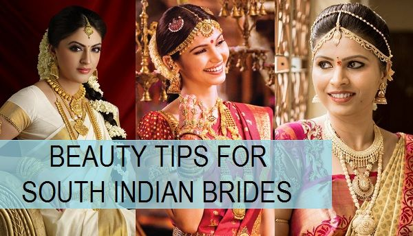 Best Beauty Tips for South Indian Brides