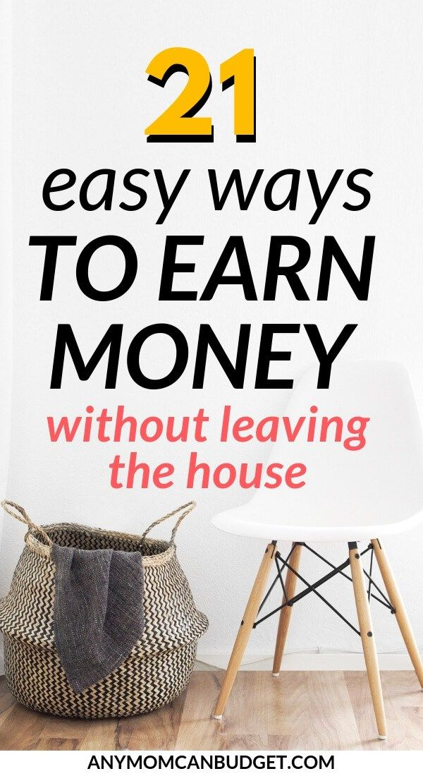 21 Ways to Make Extra Money Without Leaving the House – Jobs