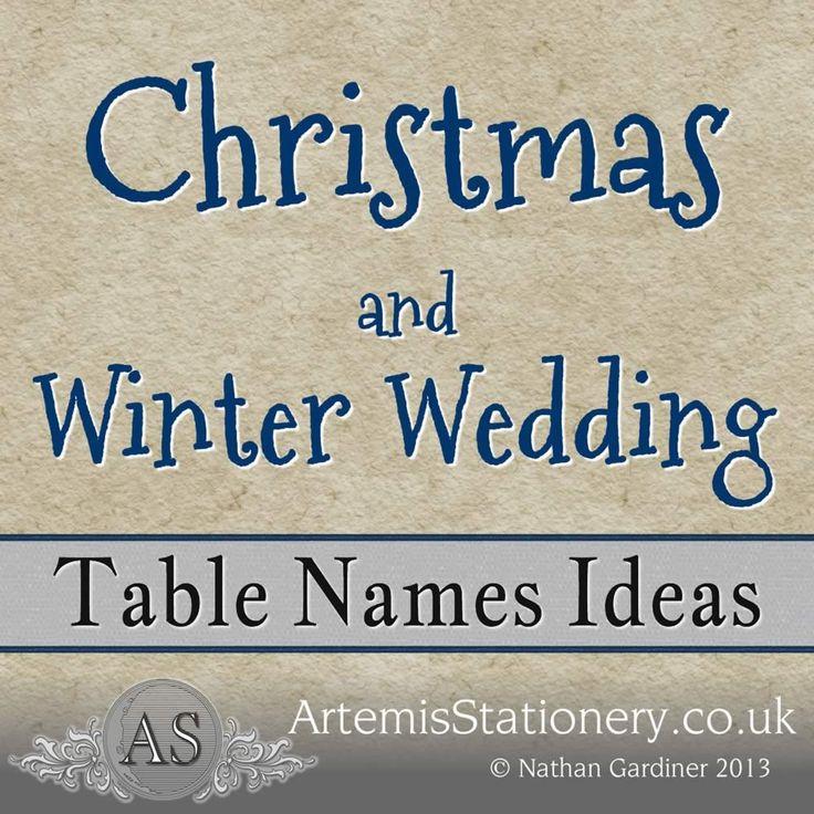 Winter And Christmas Wedding Table Name Ideas