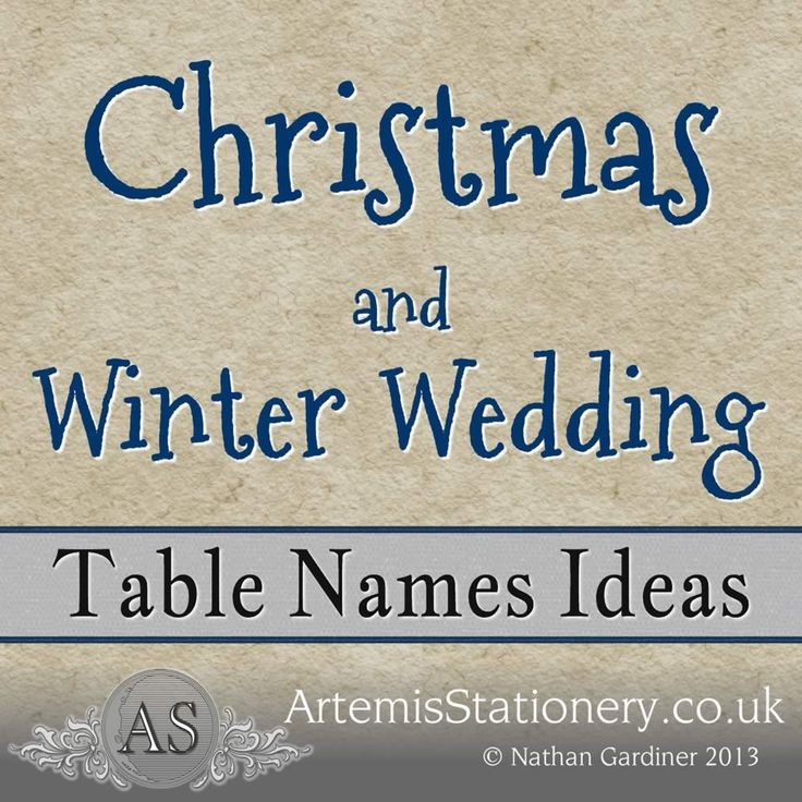 Ideas For Wedding Table Names: Winter And Christmas Wedding Table Name Ideas