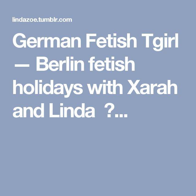 German Fetish Tgirl — Berlin fetish holidays with Xarah and Linda ❤...