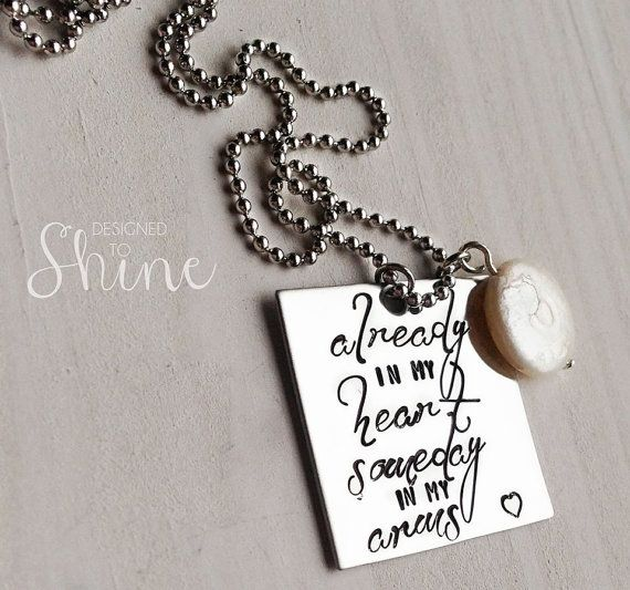Already in my Heart Someday in my Arms Necklace - Infertility - Adoption - Miscarriage - Remembrance Jewelry