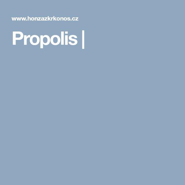 Propolis |