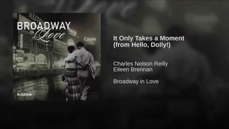 It Only Takes a Moment (from Hello, Dolly!)