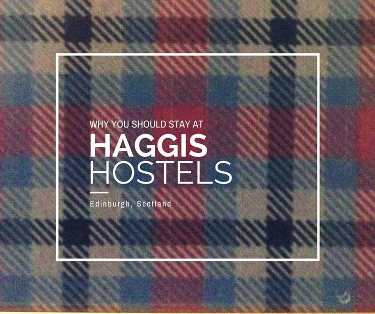 Why you should stay at Haggis Hostel in Edinburgh, UK