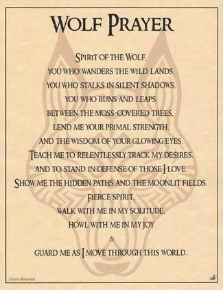 """This parchment poster offers a shamanic prayer to the spirit of the wolf, for guidance, strength, and protection throughout your journey in the wilds of life. 8 12"""" x 11"""""""