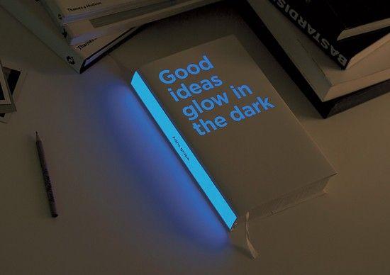 Good ideas glow in the dark by Bruketa & Zinic