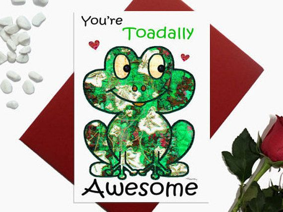 Valentines day card  Toad  Frog  You're toadally