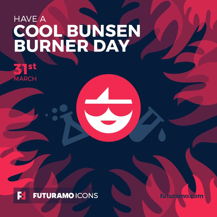 Have a cool bunsen burner day! Check out our FUTURAMO ICONS – a perfect tool for designers & developers on futuramo.com