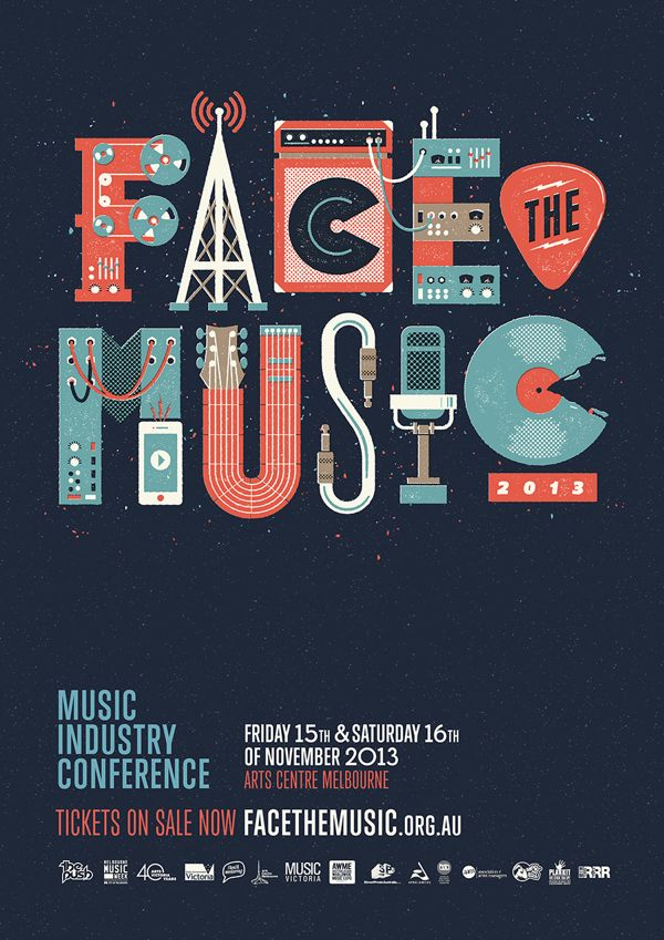 #typographyposter Face the Music Poster via Design Overdose | I like how the musical equipment make the letters. Plus, the colors are lively and mellow.