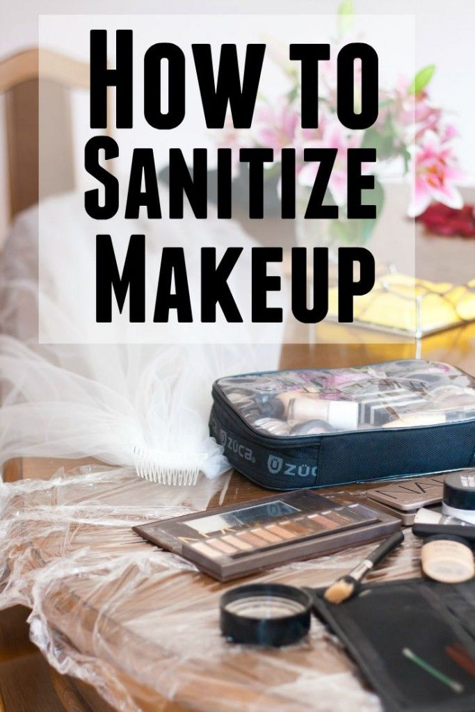 How to sanitize makeup                                                                                                                                                                                 Mehr