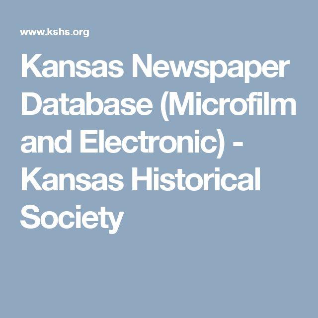 Kansas Newspaper Database (Microfilm and Electronic)         - Kansas Historical Society