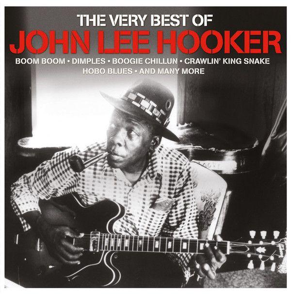 John Lee Hooker - The Very Best Of John Lee Hooker (Vinyl, LP) at Discogs