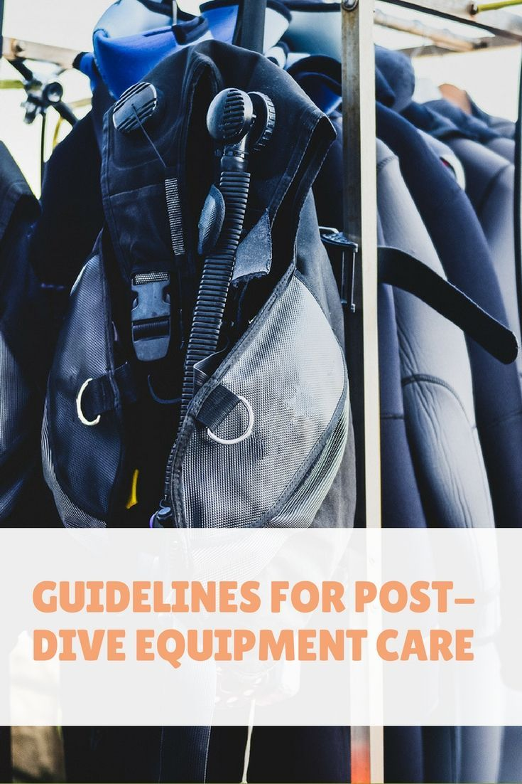 As a new scuba diver you'll begin to purchase your own scuba diving equipment. What's the best way to handle post-dive equipment care?