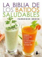 ISBN:9788416579587 La biblia de los batidos saludables by Brock, Farnoosh... 11/8/2016