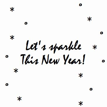 Happy New Year - Let's Sparkle                                                                                                                                                                                 More