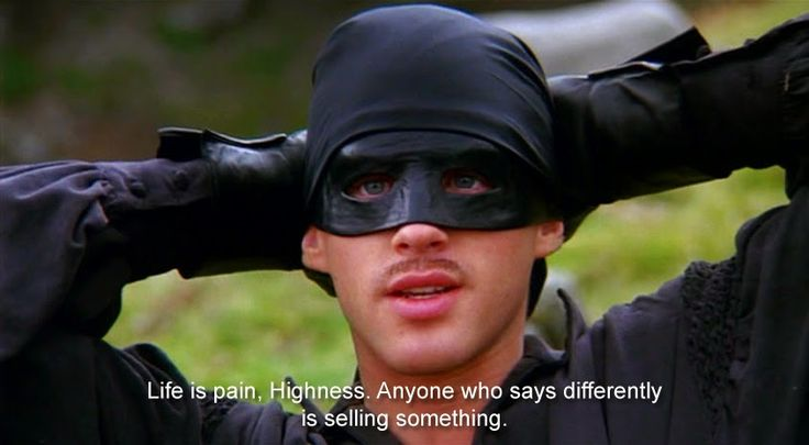 LIfe is pain Highness ... quote from the Princess Bride on Lisa Loves Life Lessons