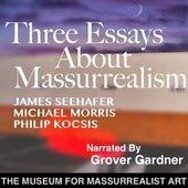 Three Essays About Massurrealism