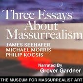 Three Essays About Massurrealism